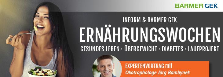 InForm & BARMER GEK Ernährungswochen – mit Expertenvortrag
